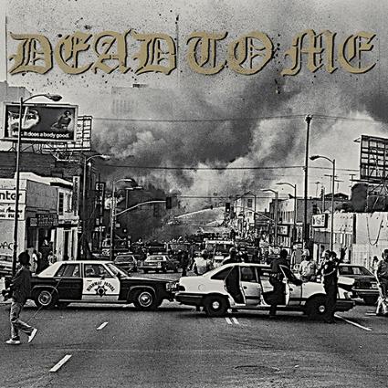 dead_to_me_die_in_la