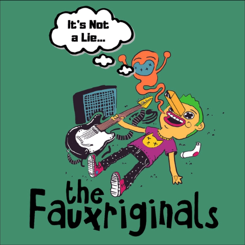 the Fauxriginals album cover for It's Not a Lie...